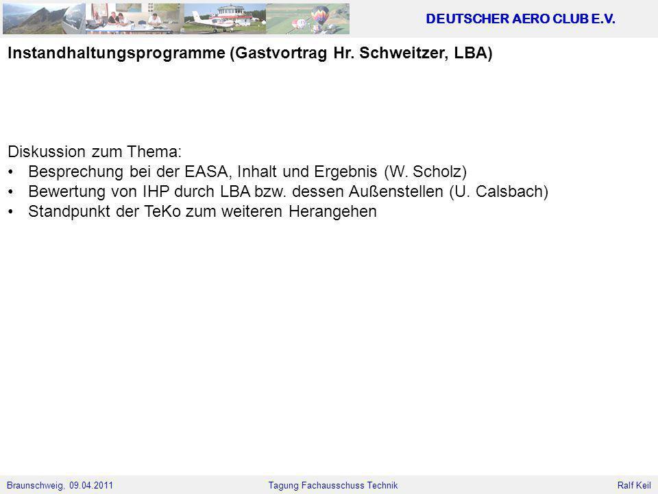 Instandhaltungsprogramme (Gastvortrag Hr. Schweitzer, LBA)