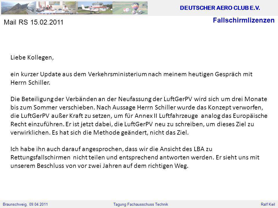 Fallschirmlizenzen Mail RS 15.02.2011. Liebe Kollegen,