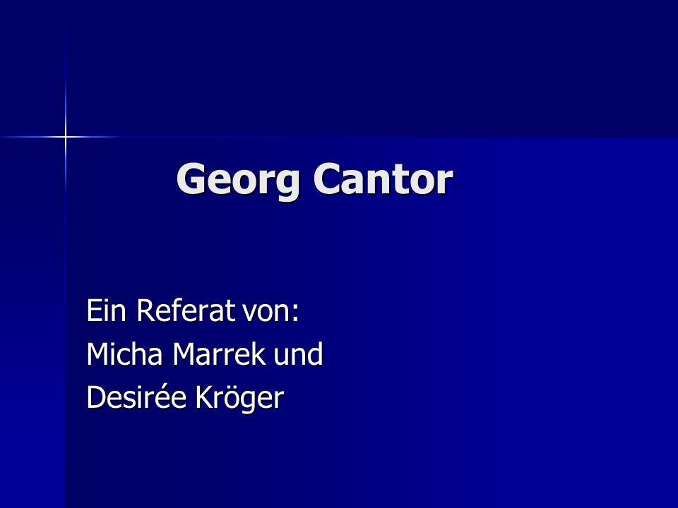 Ein Referat von: Micha Marrek und Desirée Kröger