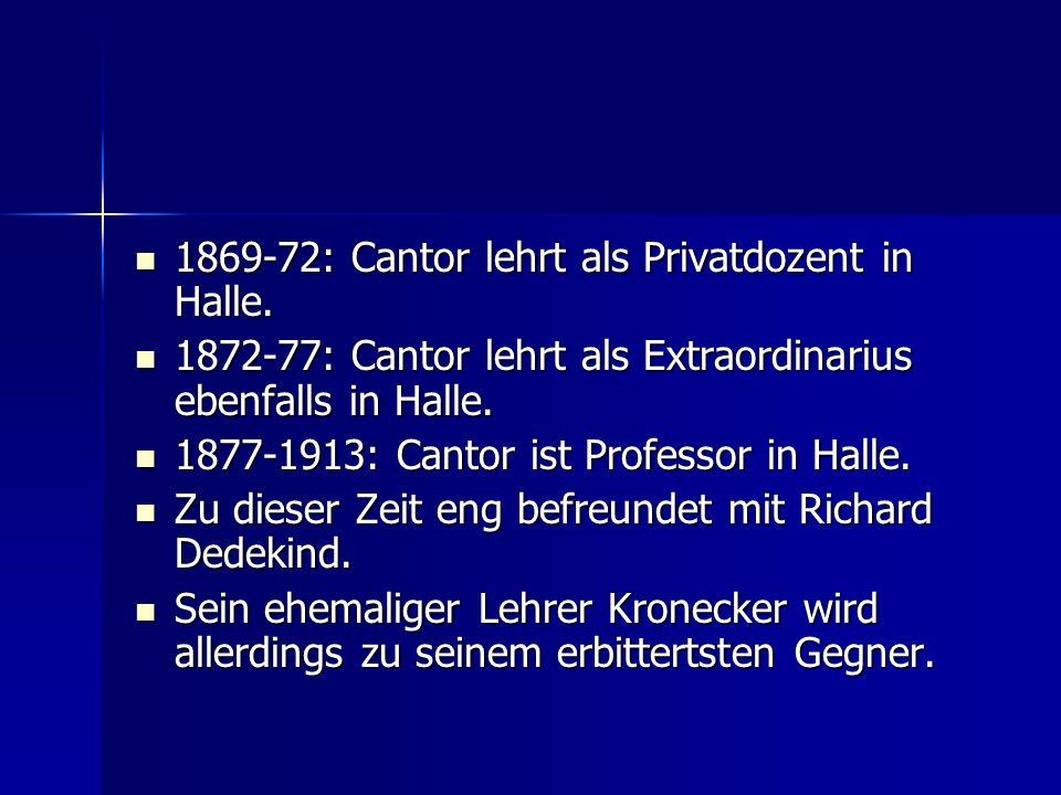 1869-72: Cantor lehrt als Privatdozent in Halle.
