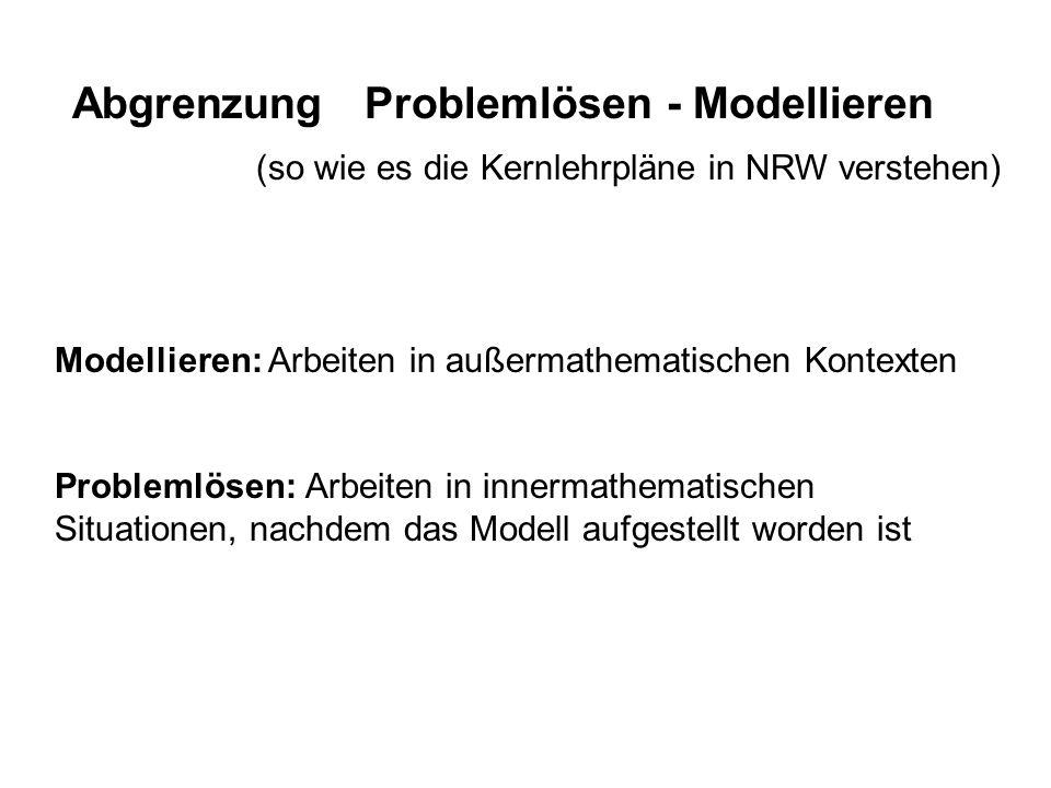 Abgrenzung Problemlösen - Modellieren