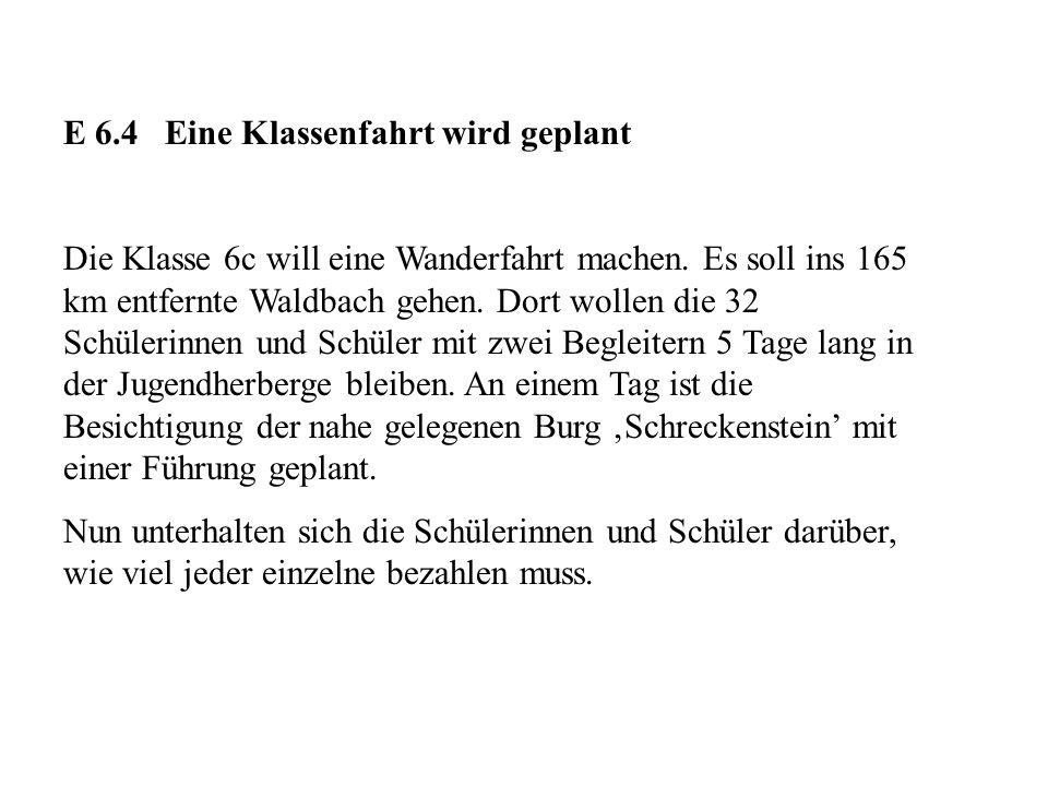 E 6.4 Eine Klassenfahrt wird geplant
