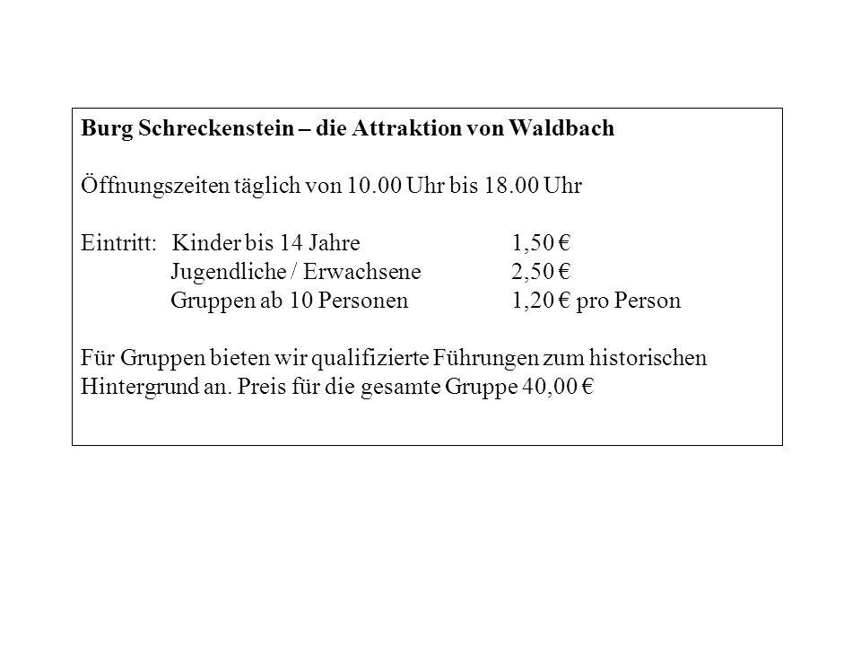 Burg Schreckenstein – die Attraktion von Waldbach