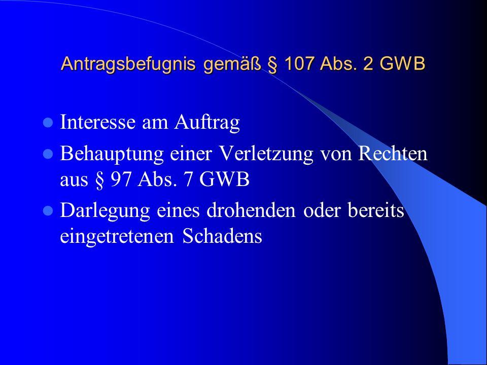 Antragsbefugnis gemäß § 107 Abs. 2 GWB