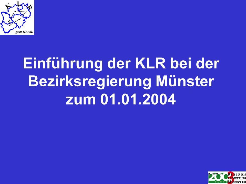 Einführung der KLR bei der Bezirksregierung Münster zum 01.01.2004