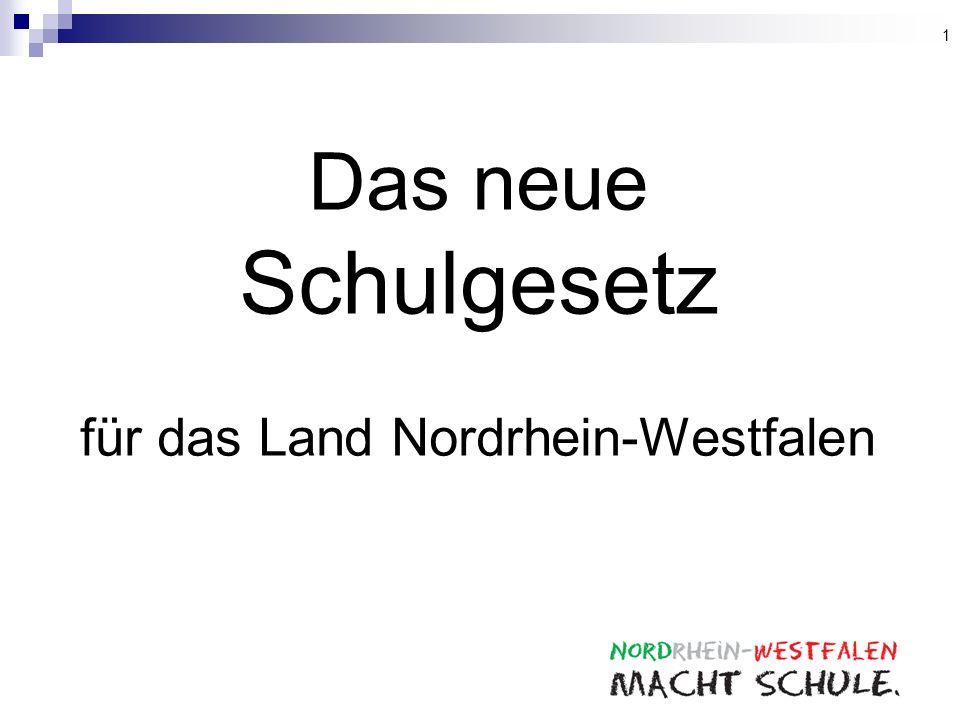 Das neue Schulgesetz für das Land Nordrhein-Westfalen