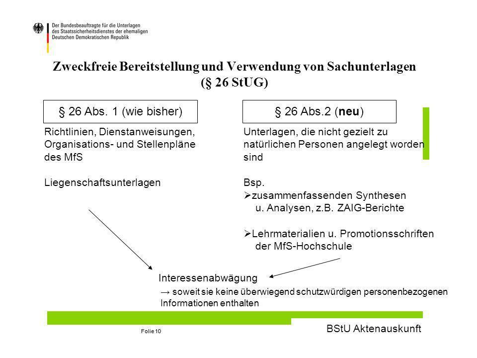 Zweckfreie Bereitstellung und Verwendung von Sachunterlagen (§ 26 StUG)