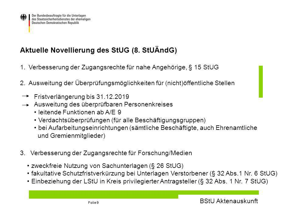 Aktuelle Novellierung des StUG (8. StUÄndG)