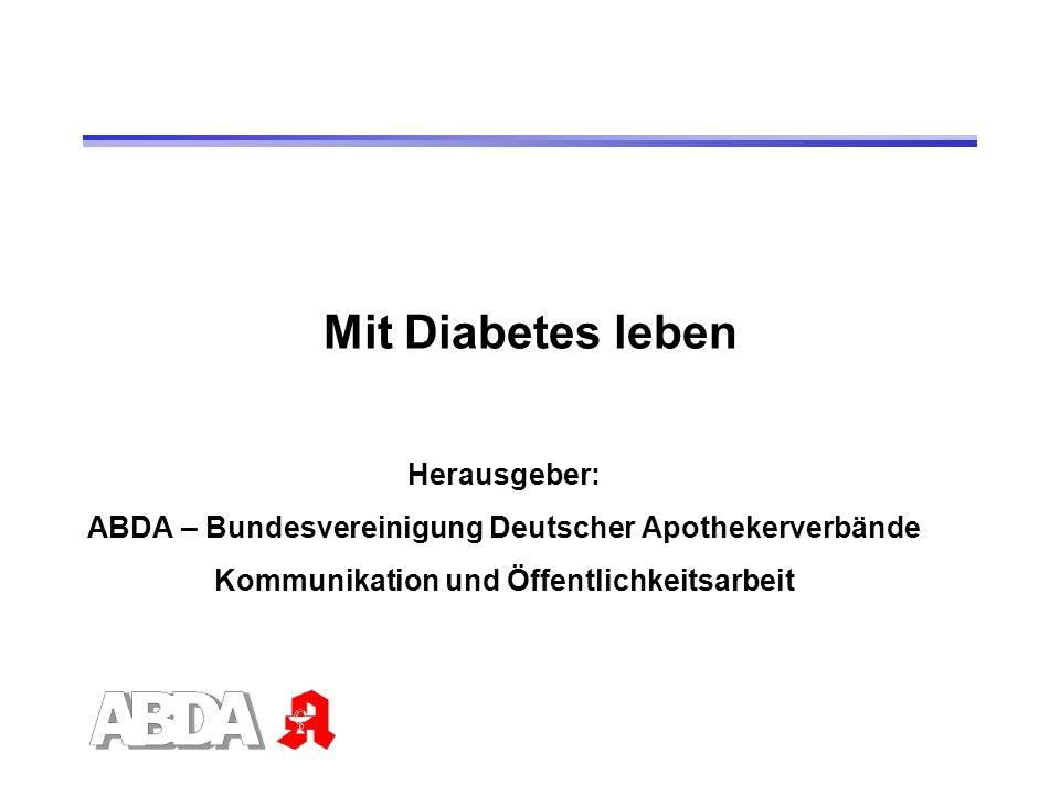 Mit Diabetes leben Herausgeber: