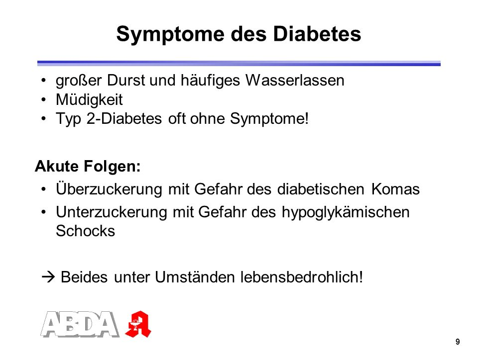 Symptome des Diabetes großer Durst und häufiges Wasserlassen Müdigkeit
