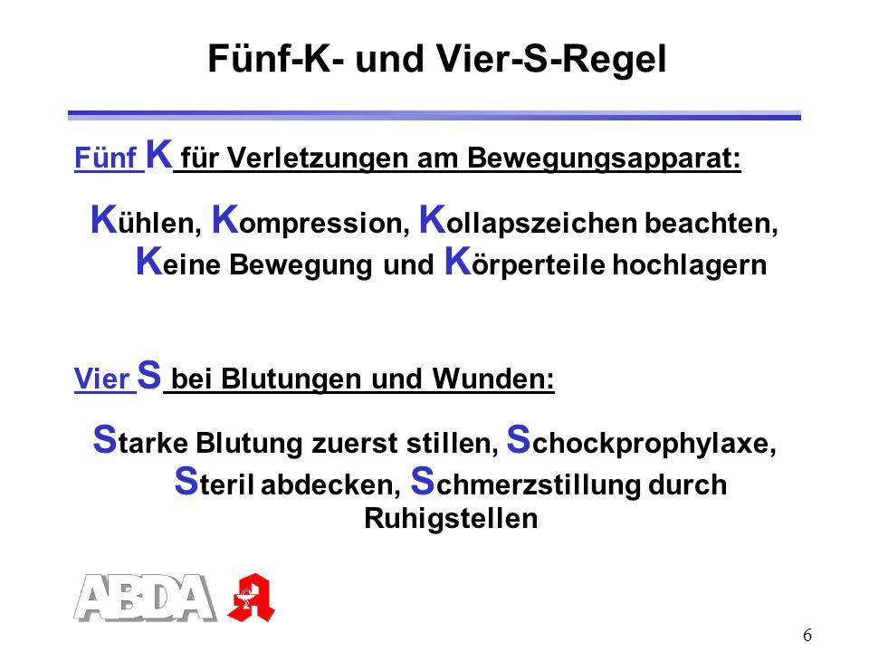 Fünf-K- und Vier-S-Regel