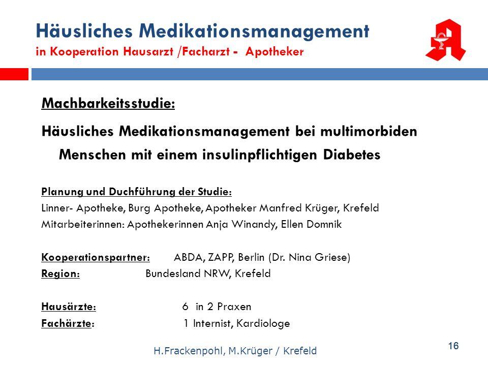 Häusliches Medikationsmanagement in Kooperation Hausarzt /Facharzt - Apotheker