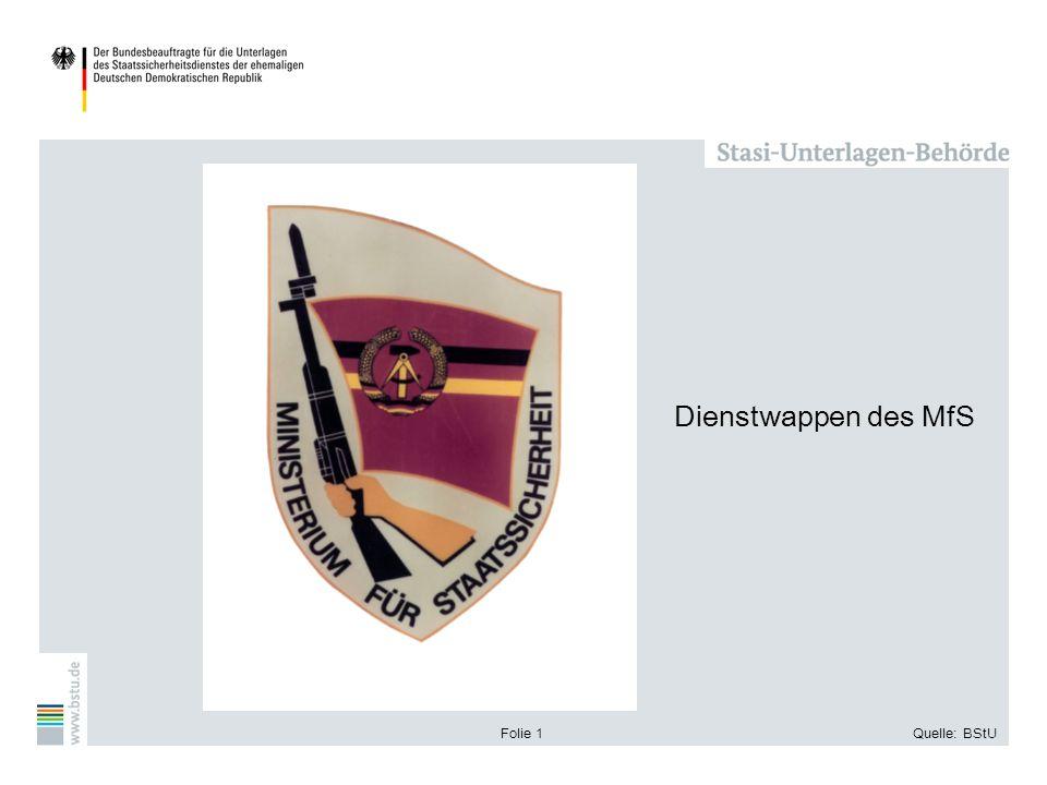Dienstwappen des MfS Folie 1 Quelle: BStU