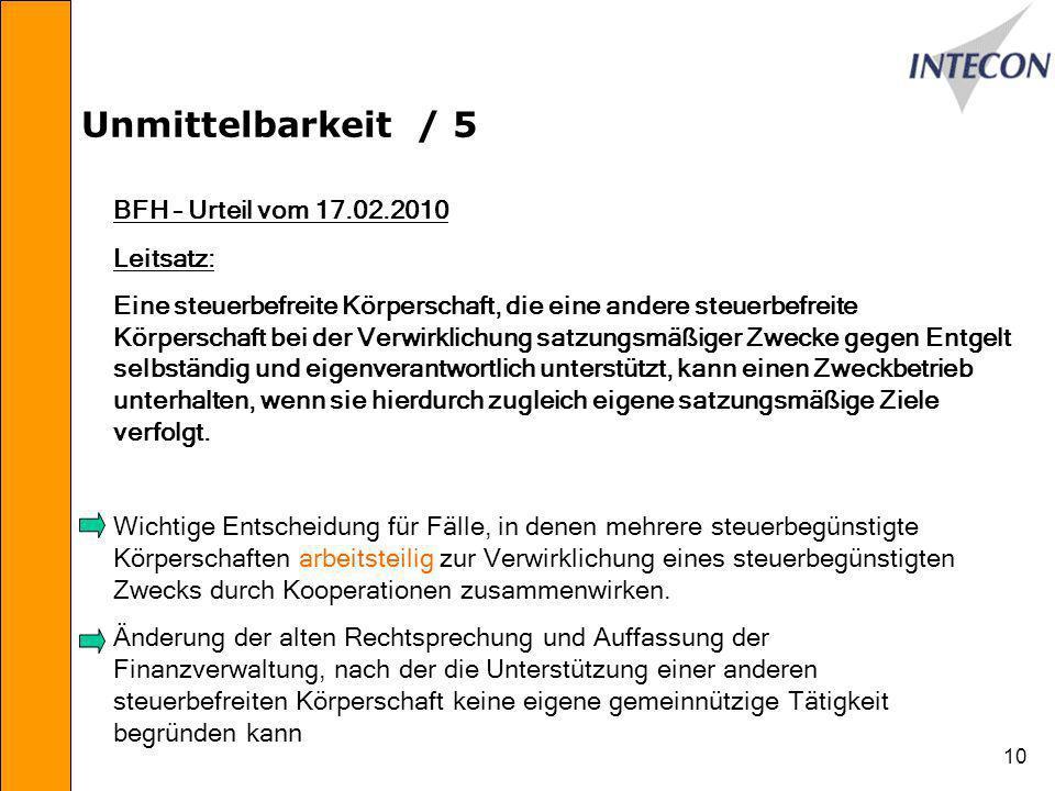 Unmittelbarkeit / 5 BFH – Urteil vom 17.02.2010 Leitsatz: