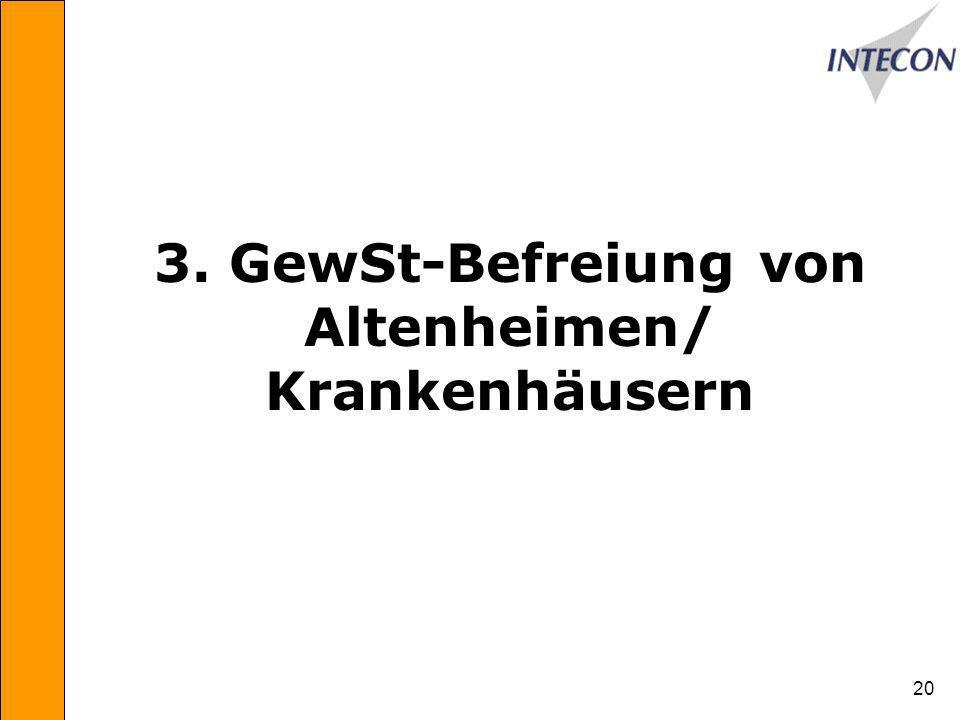3. GewSt-Befreiung von Altenheimen/ Krankenhäusern