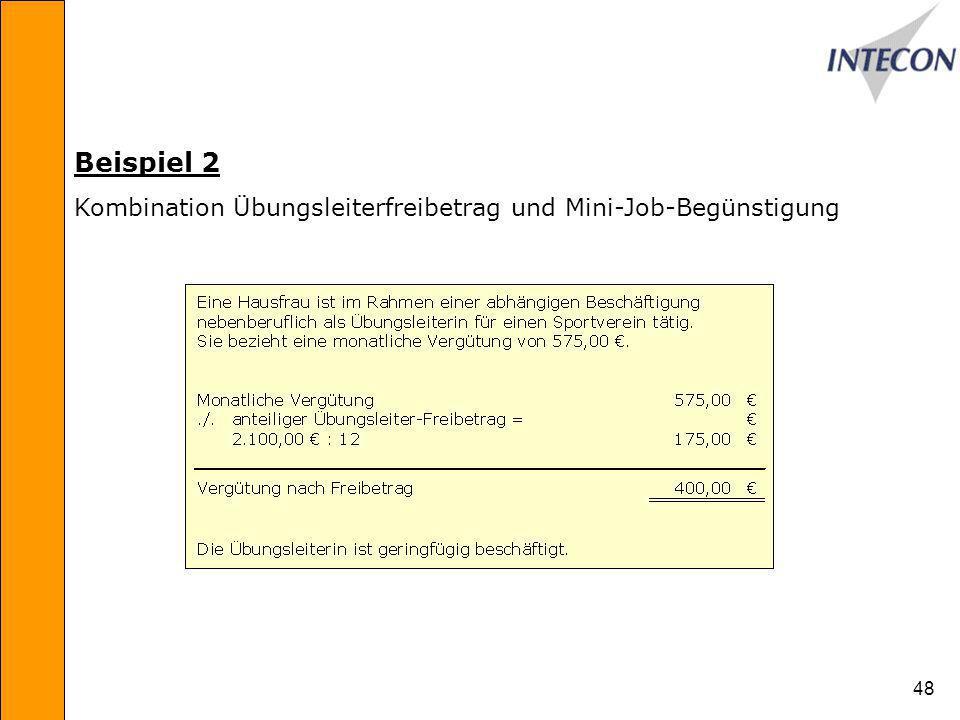 Beispiel 2 Kombination Übungsleiterfreibetrag und Mini-Job-Begünstigung