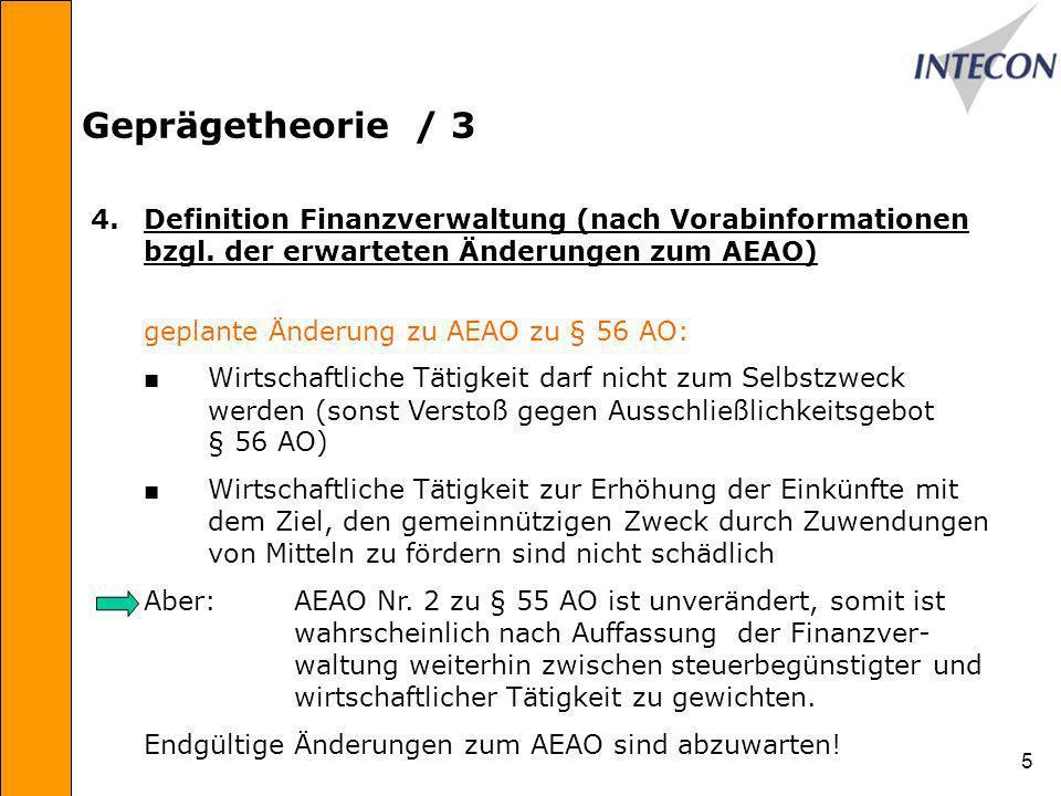 Geprägetheorie / 3 4. Definition Finanzverwaltung (nach Vorabinformationen bzgl. der erwarteten Änderungen zum AEAO)