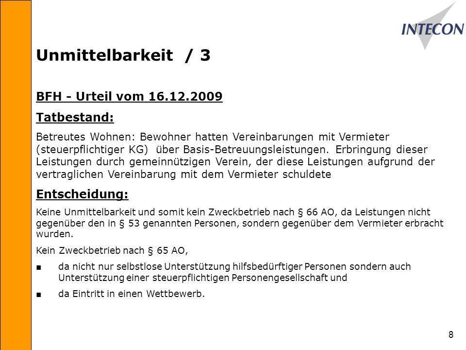 Unmittelbarkeit / 3 BFH - Urteil vom 16.12.2009 Tatbestand:
