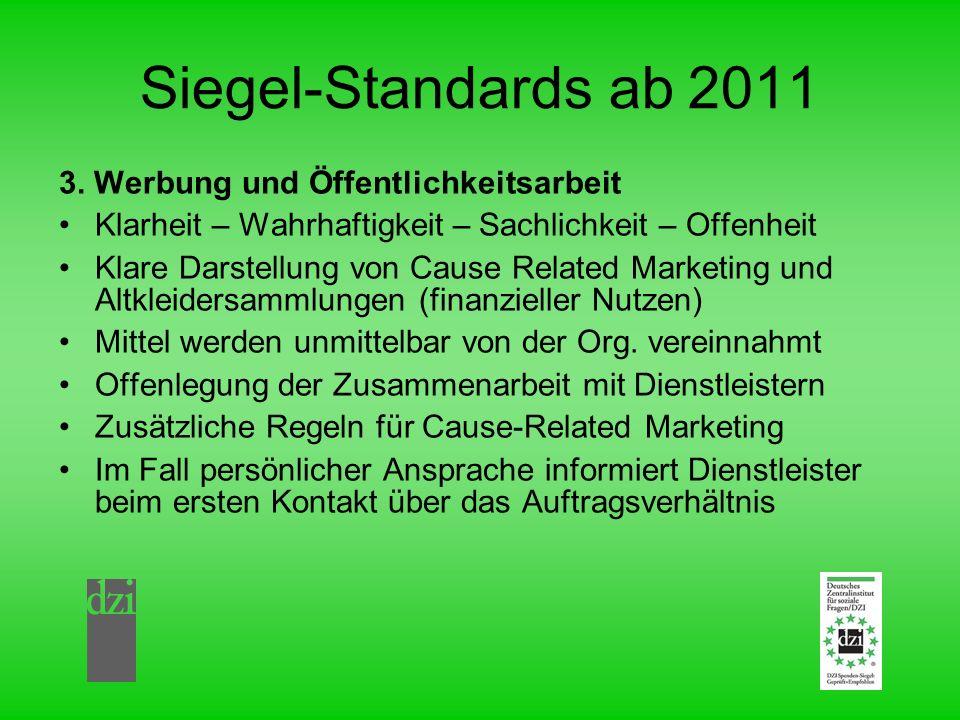 Siegel-Standards ab 2011 3. Werbung und Öffentlichkeitsarbeit