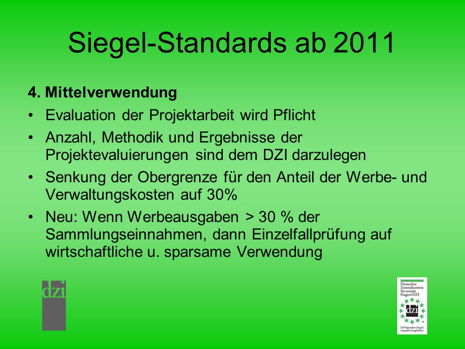 Siegel-Standards ab 2011 4. Mittelverwendung