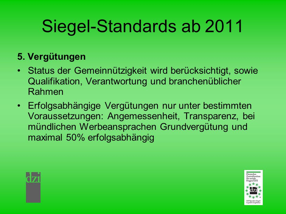 Siegel-Standards ab 2011 5. Vergütungen