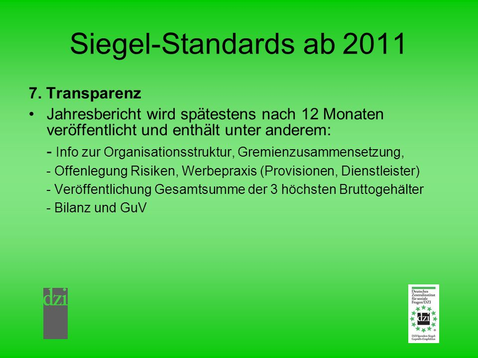 Siegel-Standards ab 2011 7. Transparenz