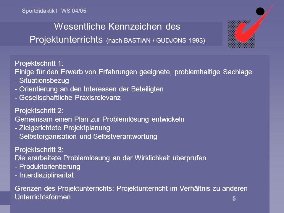 Wesentliche Kennzeichen des Projektunterrichts (nach BASTIAN / GUDJONS 1993)