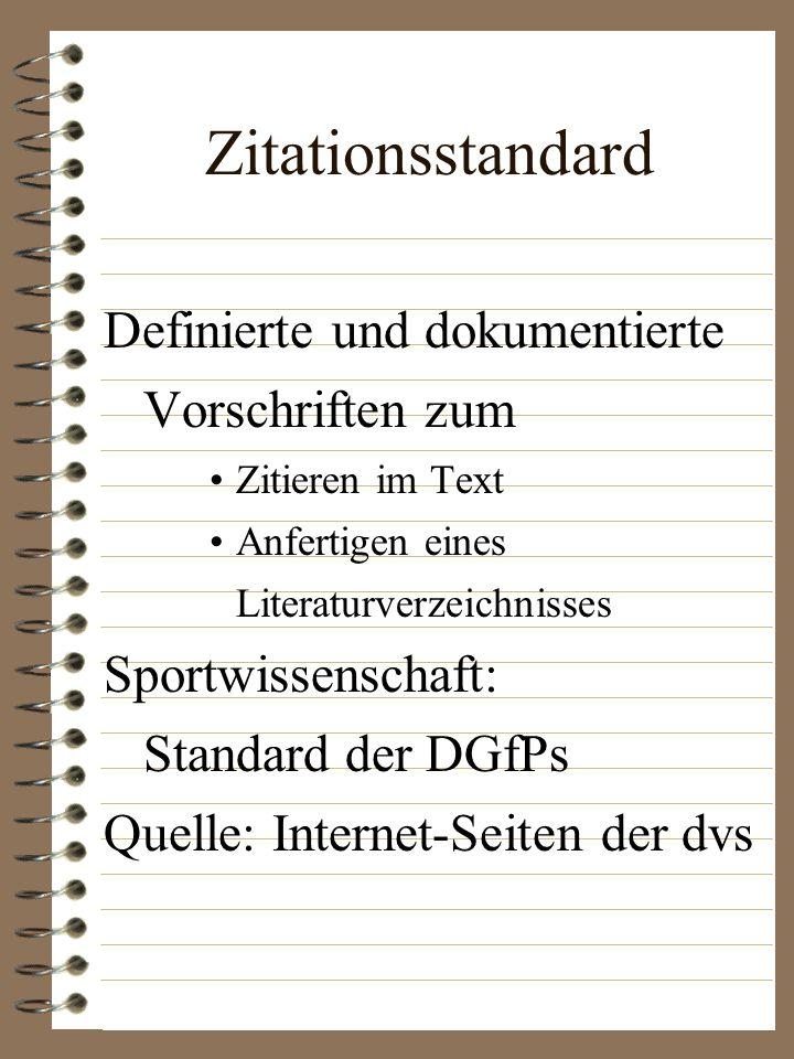 Zitationsstandard Definierte und dokumentierte Vorschriften zum
