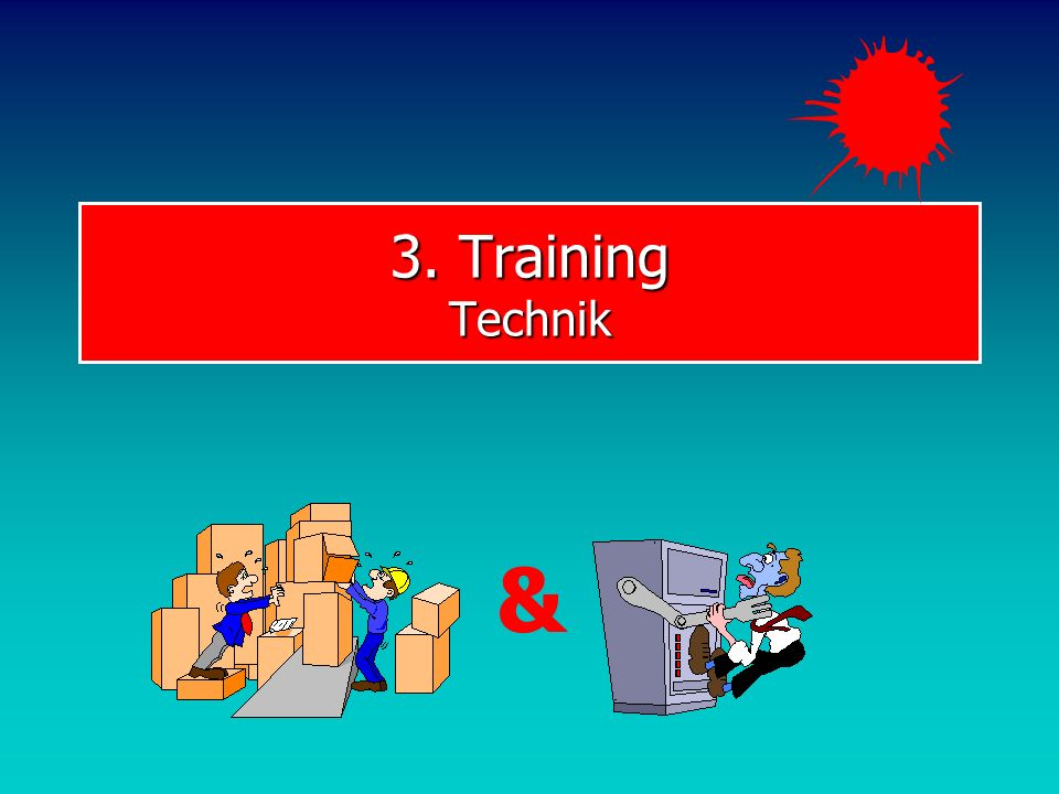 3. Training Technik &