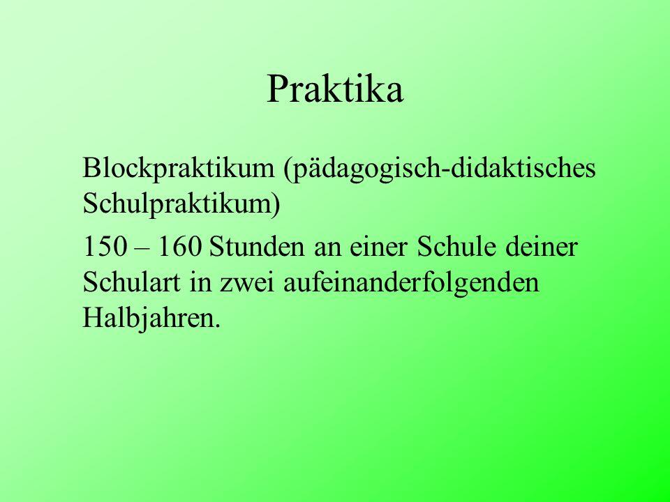Praktika Blockpraktikum (pädagogisch-didaktisches Schulpraktikum)