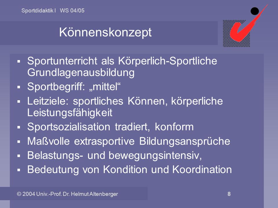 """KönnenskonzeptSportunterricht als Körperlich-Sportliche Grundlagenausbildung. Sportbegriff: """"mittel"""