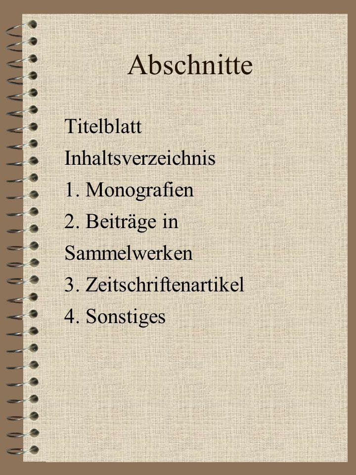 Abschnitte Titelblatt Inhaltsverzeichnis 1. Monografien