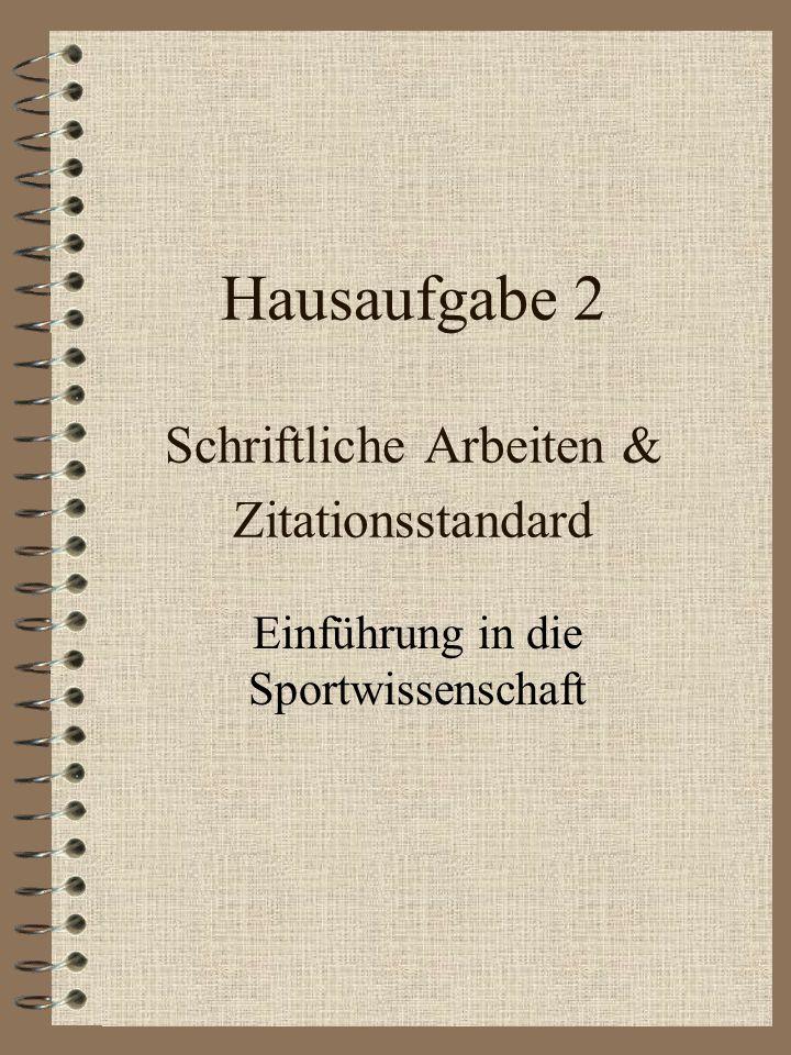 Hausaufgabe 2 Schriftliche Arbeiten & Zitationsstandard