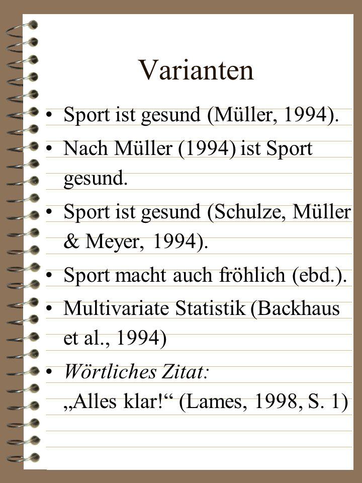Varianten Sport ist gesund (Müller, 1994).