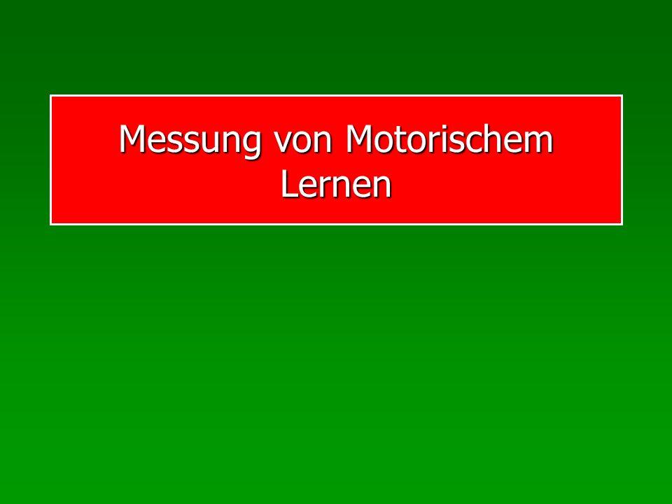 Messung von Motorischem Lernen