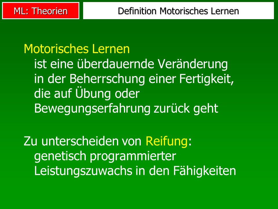 Definition Motorisches Lernen