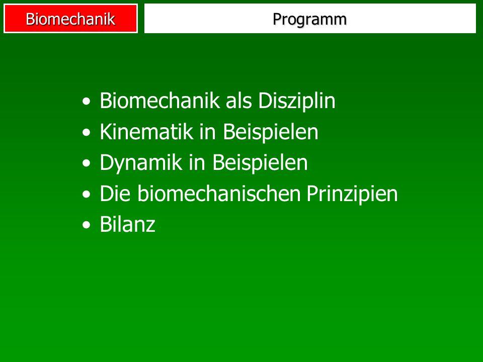 Biomechanik als Disziplin Kinematik in Beispielen