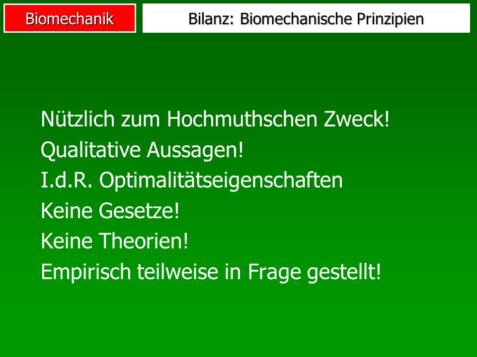 Bilanz: Biomechanische Prinzipien