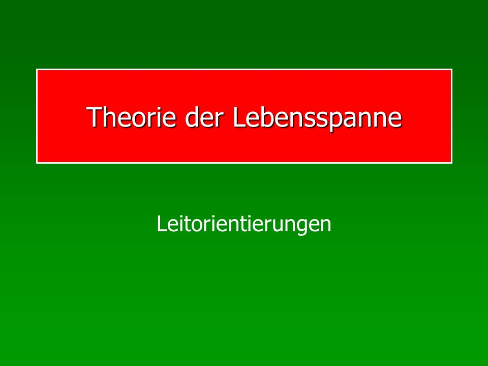 Theorie der Lebensspanne
