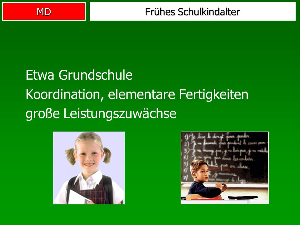 Frühes Schulkindalter
