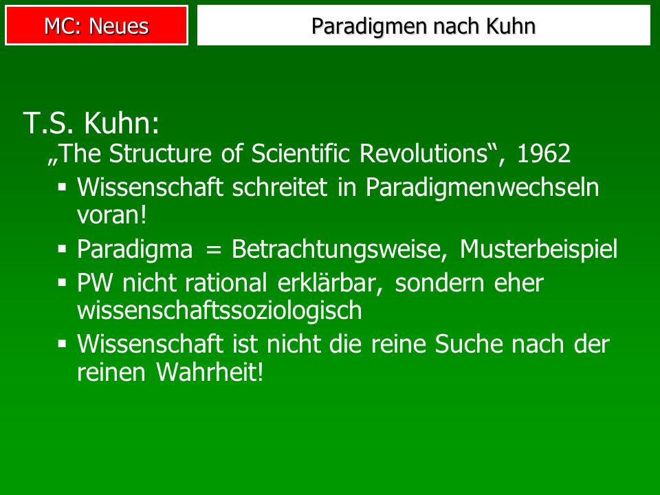 "T.S. Kuhn: ""The Structure of Scientific Revolutions , 1962"