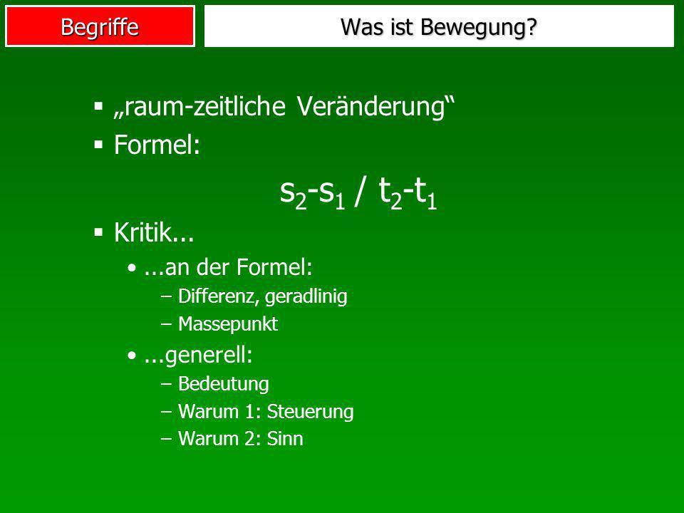 """s2-s1 / t2-t1 """"raum-zeitliche Veränderung Formel: Kritik..."""