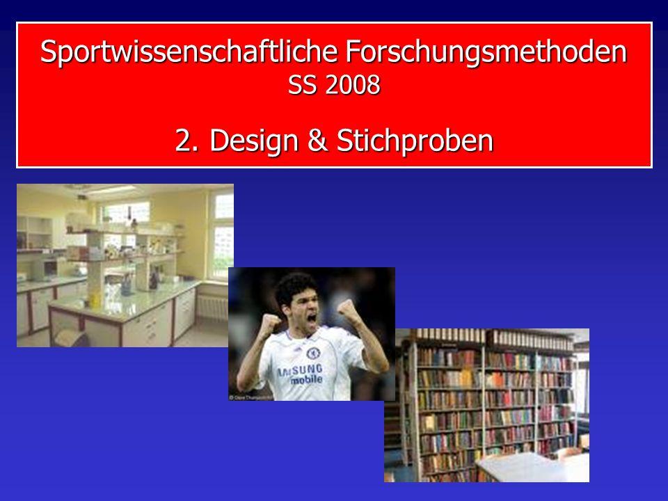 Sportwissenschaftliche Forschungsmethoden SS 2008 2