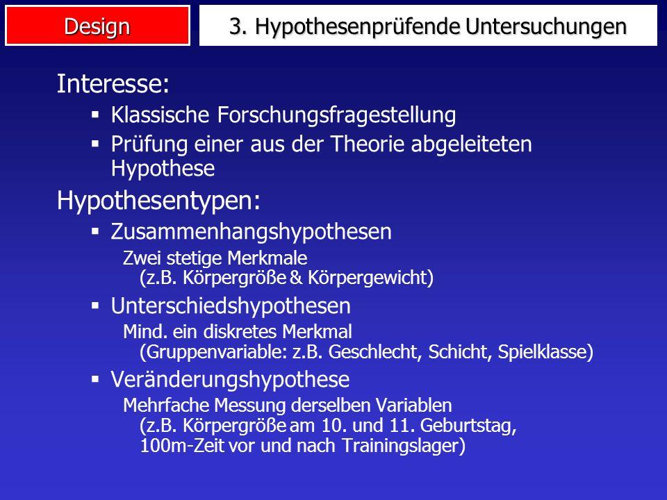 3. Hypothesenprüfende Untersuchungen