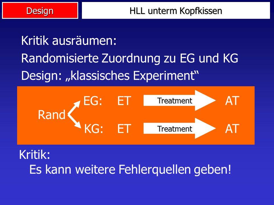 """Randomisierte Zuordnung zu EG und KG Design: """"klassisches Experiment"""