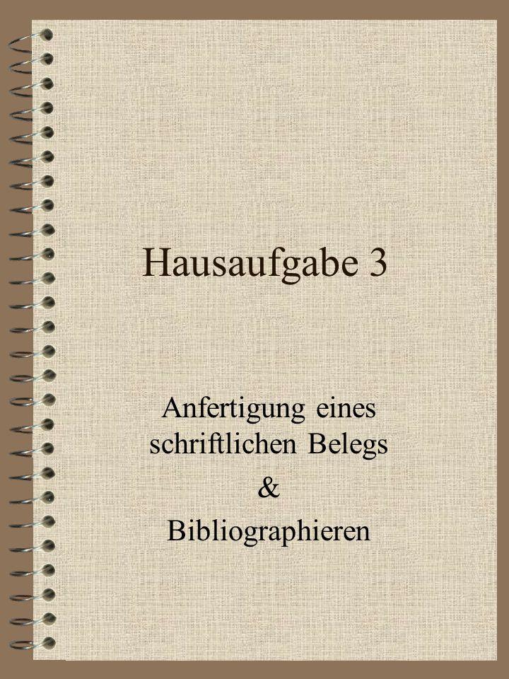 Anfertigung eines schriftlichen Belegs & Bibliographieren