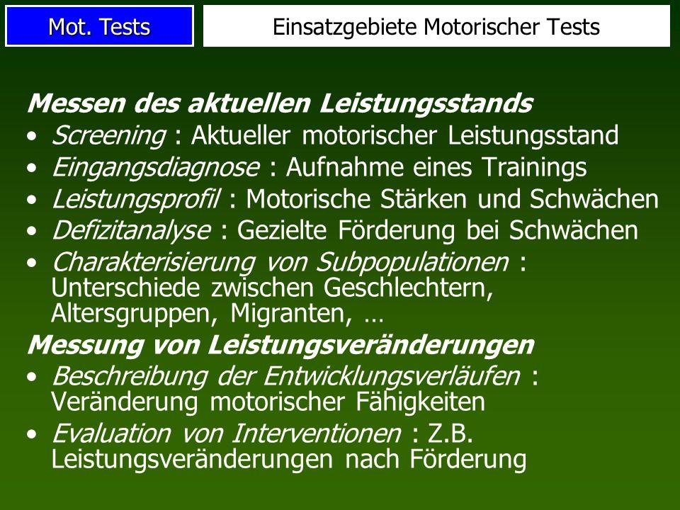 Einsatzgebiete Motorischer Tests