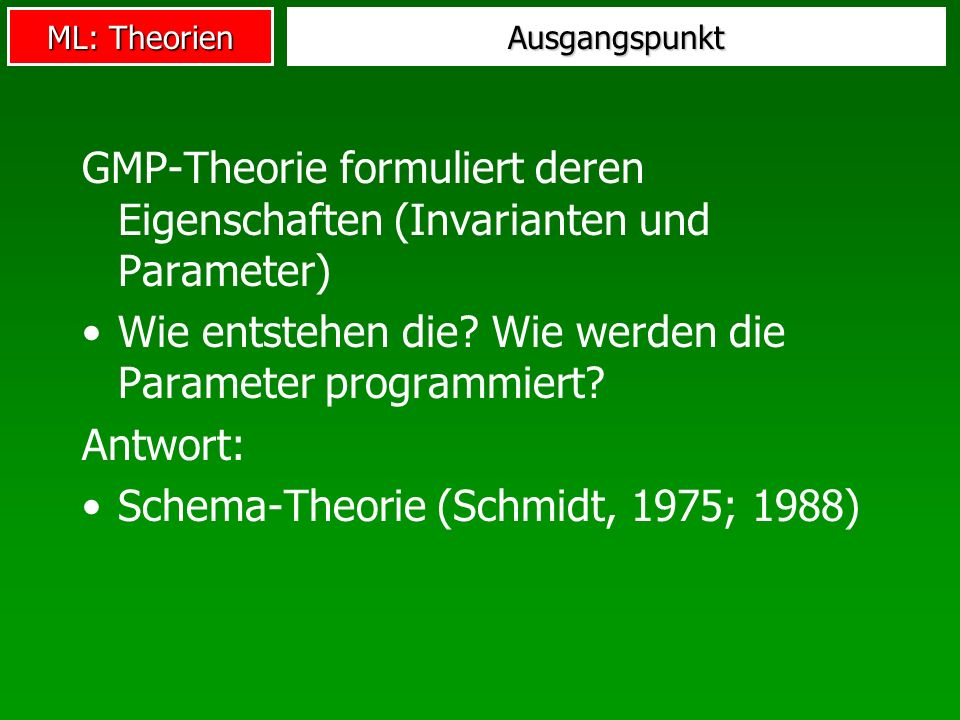 GMP-Theorie formuliert deren Eigenschaften (Invarianten und Parameter)