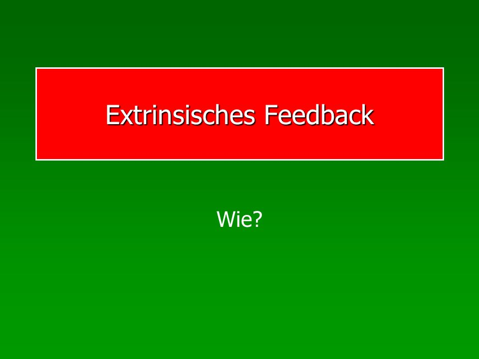 Extrinsisches Feedback