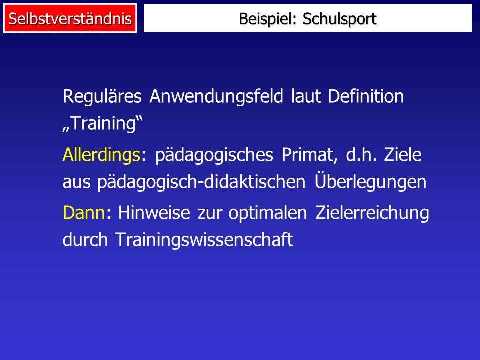 "Reguläres Anwendungsfeld laut Definition ""Training"